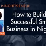 how to build a successful small business in Nigeria