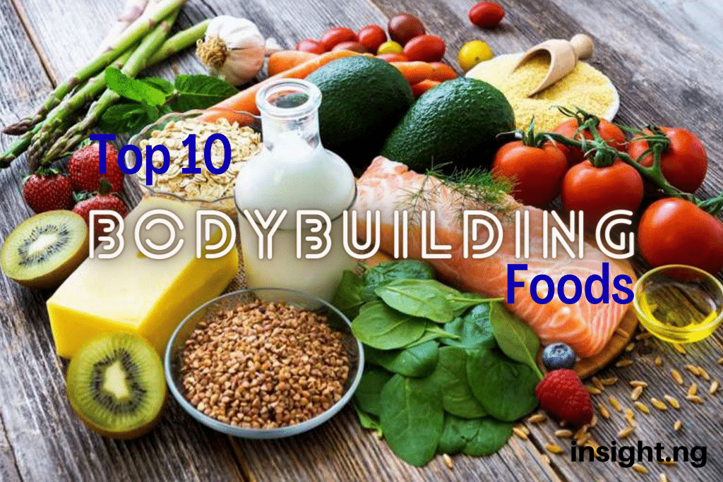 top 10 bodybuilding foods in Nigeria