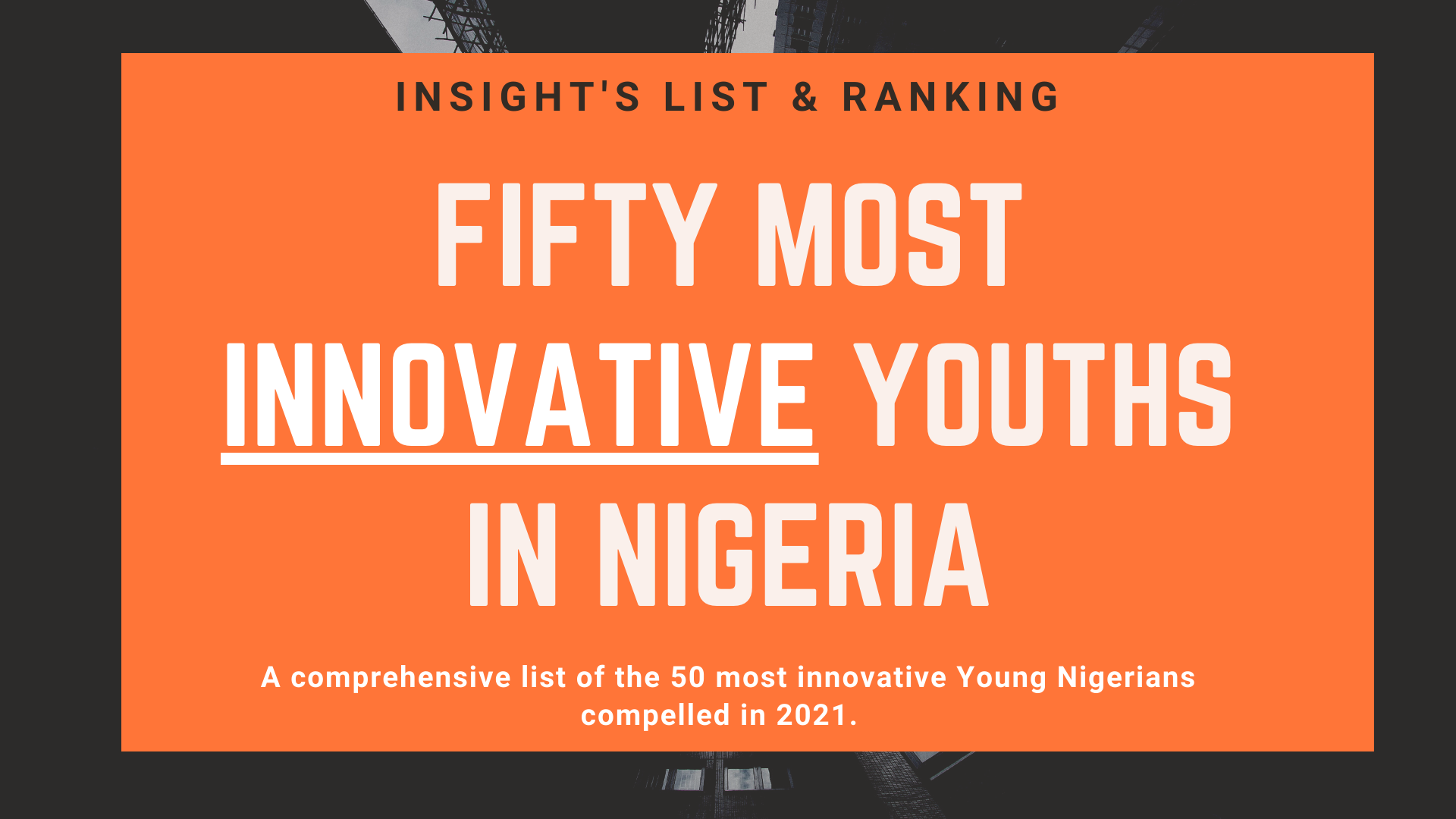 50 most innovative Nigerians in 2021