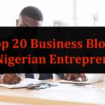 top 20 business blogs in Nigeria